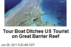 Tour Boat Ditches US Tourist on Great Barrier Reef