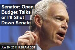 Senator: Open Up Budget Talks or I Shut Down Senate