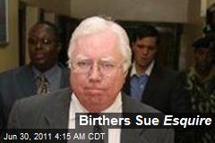 Birthers Sue Esquire