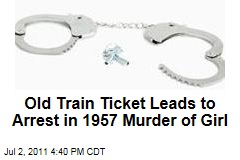 Old Train Ticket Leads to Arrest of Retired Cop in 1957 Murder of Girl Near Chicago