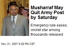 Musharraf May Quit Army Post by Saturday