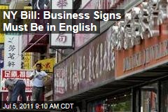 New York English Sign Bills: Lawmakers Seek to Make All Signs English