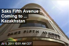 Saks Fifth Avenue to Open Store in Kazakhstan
