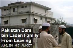 Osama bin Laden Wives, Children Barred From Leaving Pakistan