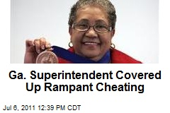 Ga. Superintendent Covered Up Rampant Cheating