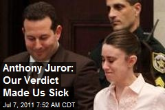 Anthony Juror: Our Verdict Made Us Sick