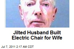 Jilted Husband Built Electric Chair for Wife