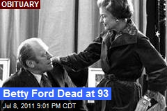 Gerald Ford's First Lady Passes Away