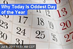 Why Today Is Oddest Day of the Year