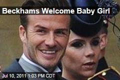 David, Victoria Beckham Welcome Baby Daughter