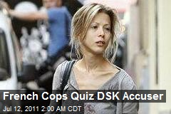 French Cops Quiz DSK Accuser