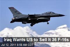 Iraq Wants US to Sell It 36 F-16s
