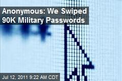 Anonymous: We Swiped 90K Military Passwords