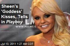 Sheen's 'Goddess' Kisses, Tells in Playboy