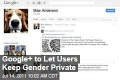 Social Networking: Google + to Let Users Keep Gender Private
