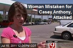 Woman Mistaken for Casey Anthony, Attacked