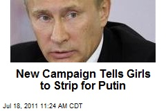 New Campaign Tells Girls to Strip for Putin
