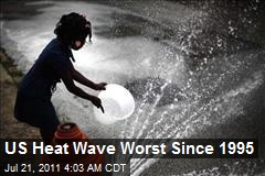 US Heat Wave Worst Since 1995