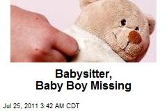 Babysitter, Baby Boy Missing