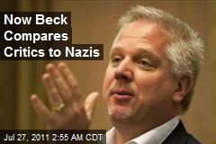 Now Beck Compares Critics to Nazis