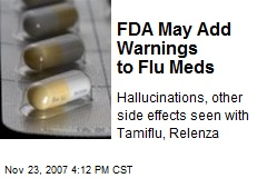 FDA May Add Warnings to Flu Meds