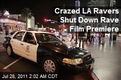 Crazed Hollywood Ravers Shut Rave Documentary
