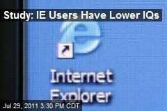 Study: IE Users Have Lower IQs