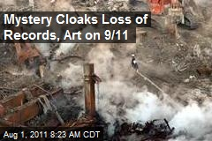 Mystery Cloaks Loss of Records, Art on 9/11