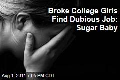 Broke College Women Find Desperate Job as Sugar Baby for Sugar Daddies