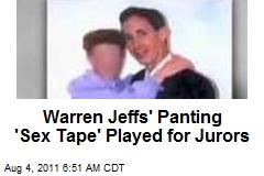 Jeffs' Panting 'Sex Tape' Played for Jurors