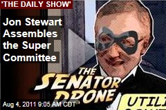 Jon Stewart Assembles the 'Super Committee' (Daily Show Video)