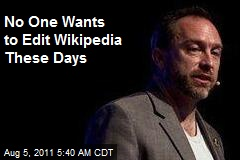 No One Wants to Edit Wikipedia These Days