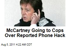 Paul McCartney Going to Cops Over Alleged Phone Hacking