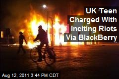 UK Teen Charged With Inciting Riots Via BlackBerry