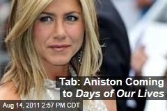 Jennifer Aniston Coming to 'Days of Our Lives' Soap Opera: Tabloid