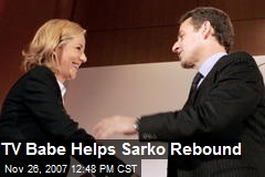 TV Babe Helps Sarko Rebound