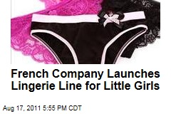 French Company Launches Lingerie Line for Little Girls