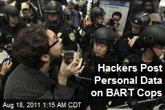 Hackers Post Personal Data on BART Cops