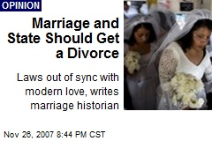 Marriage and State Should Get a Divorce