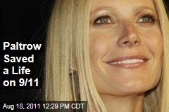Gwyneth Paltrow Saved a Woman's Life on 9/11