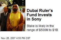 Dubai Ruler's Fund Invests in Sony