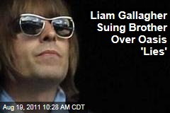 Liam Gallagher Suing Brother Noel Over Oasis 'Lies'