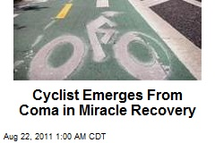 Near-Death Coma Cyclist in 'Miracle' Recovery
