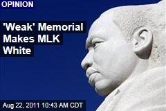 'Weak' Martin Luther King Jr. Memorial Makes MLK White: Blake Gopnik