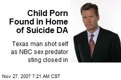 Child Porn Found in Home of Suicide DA
