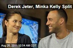 Derek Jeter, Minka Kelly Split