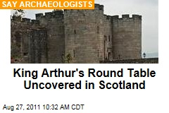 King Arthur's Round Table Uncovered in Scotland, Say Archaeologists