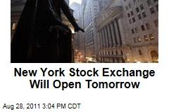 Hurricane Irene: New York Stock Exchange Will Open Tomorrow in Tropical Storm's Wake