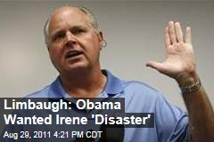 Rush Limbaugh Says President Obama Wanted Hurricane Irene 'Disaster'