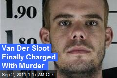 Van Der Sloot Finally Charged With Murder